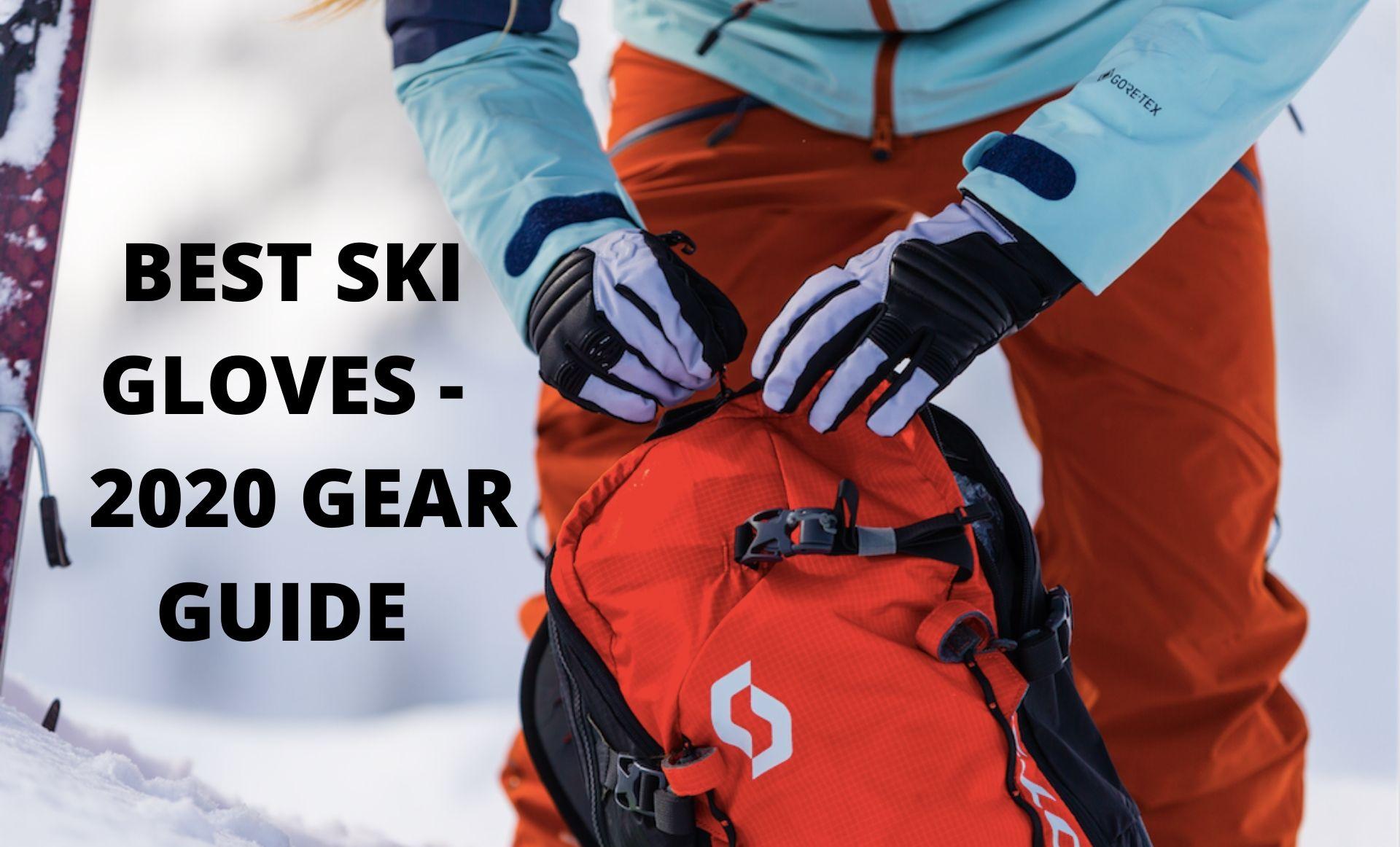 Best Ski Gloves 2020.2020 Gear Guide Best Ski Gloves Fall Line Skiing